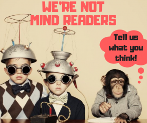 WE'RE NOT MIND READERS